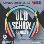 OLD SCHOOL SUNDAY