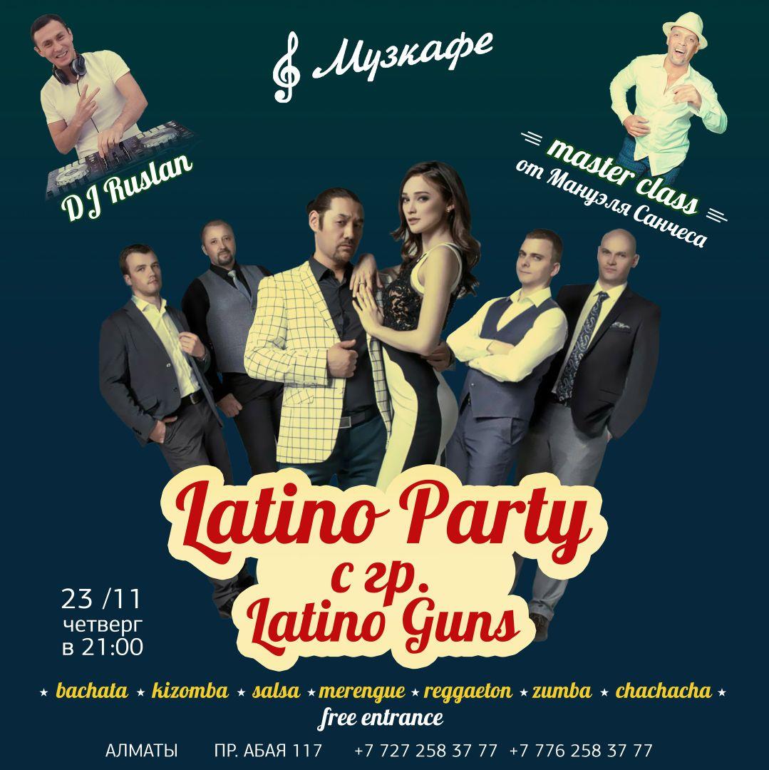 Latino Party, выступит группа Latino Guns